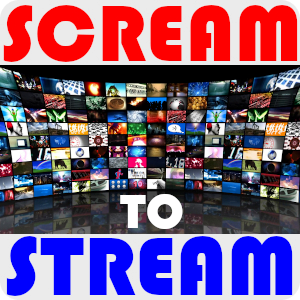 Scream To Stream